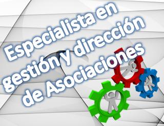 Curso de Especialista en Gestion y Direccion de asociaciones
